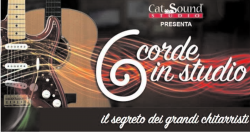 "Cat sound: seminario per chitarristi ""6 corde in studio"""